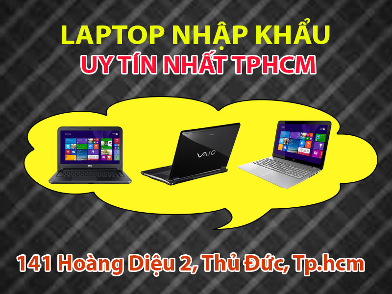 laptop nhập khẩu uy tin